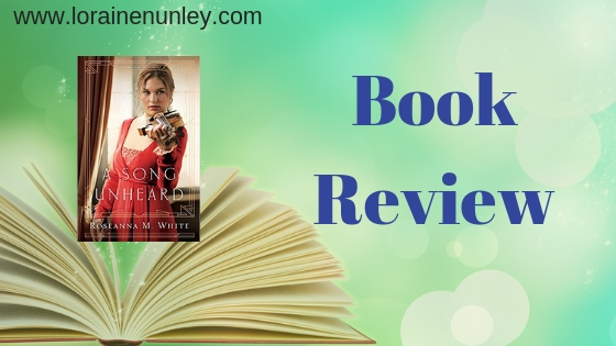 Book Review: A Song Unheard by Roseanna M White
