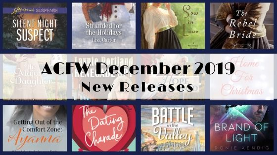 December 2019 New Releases from ACFW Authors
