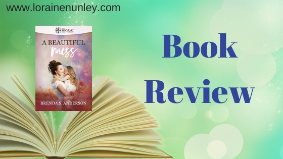 Book Review: A Beautiful Mess by Brenda S Anderson