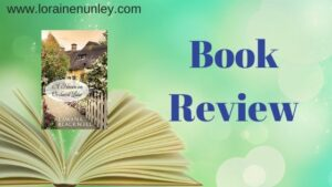 A Haven on Orchard Lane by Lawana Blackwell | Book review by Loraine Nunley #bookreview