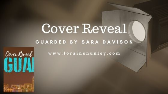 Cover Reveal: Guarded by Sara Davison