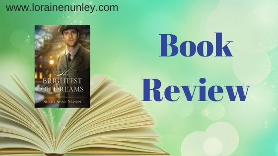Book Review: The Brightest of Dreams by Susan Anne Mason
