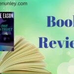 No One To Trust by Lynette Eason | Book Review by Loraine Nunley