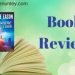 Nowhere To Turn by Lynette Eason | Book review by Loraine Nunley #bookreview