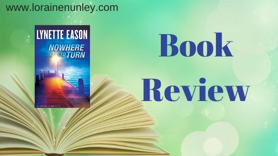 Book Review: Nowhere To Turn by Lynette Eason