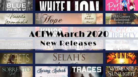 March 2020 New Releases from ACFW Authors