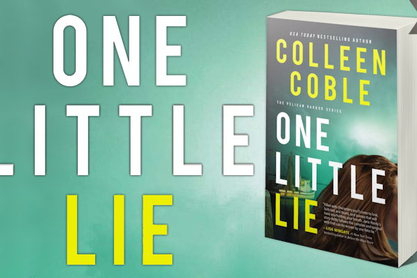 Blog Tour Grand Finale: One Little Lie by Colleen Coble