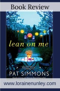 Lean on Me by Pat Simmons | Book review by Loraine Nunley #bookreview