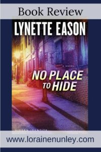 No Place to Hide by Lynette Eason | Book review by Loraine Nunley #bookreview