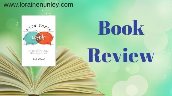 With These Words by Rob Flood | Book Review by Loraine Nunley #bookreview