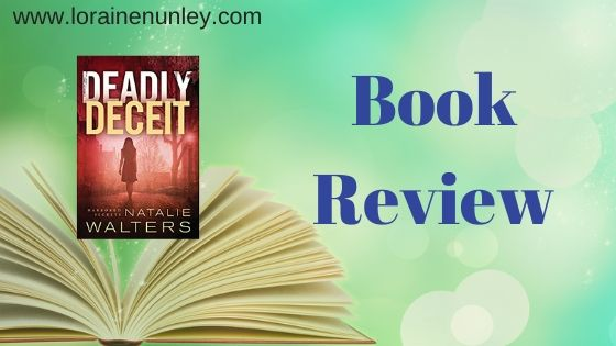 Book Review: Deadly Deceit by Natalie Walters