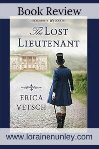 The Lost Lieutenant by Erica Vetsch | Book review by Loraine Nunley #bookreview