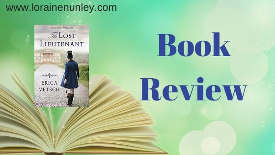 Book Review: The Lost Lieutenant by Erica Vetsch (Plus Giveaway)