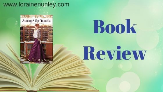 Book Review: Storing Up Trouble by Jen Turano