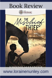 The Mischief Thief by Johnnie Alexander | Book Review by Loraine Nunley #bookreview