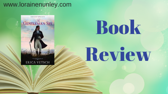 Book Review: The Gentleman Spy by Erica Vetsch (Plus Giveaway)