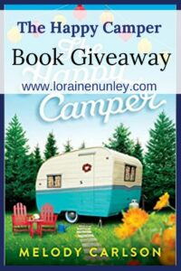 Giveaway at Loraine Nunley's website: The Happy Camper by Melody Carlson #bookgiveaway