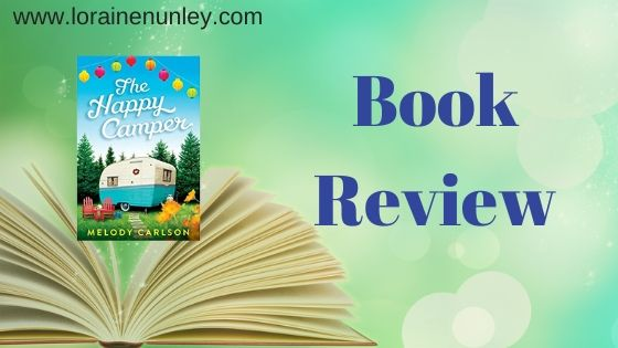 Book Review: The Happy Camper by Melody Carlson