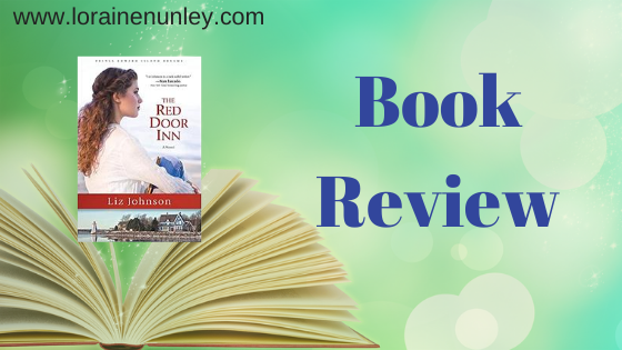The Red Door Inn by Liz Johnson | Book Review by Loraine Nunley