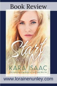 Start With Me by Kara Isaac | Book review by Loraine Nunley #bookreview
