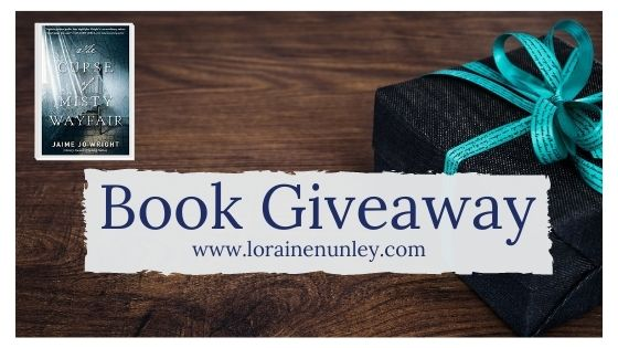 Book Giveaway: The Curse of Misty Wayfair by Jaime Jo Wright