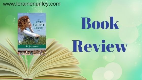 Book Review: On Love's Gentle Shore by Liz Johnson