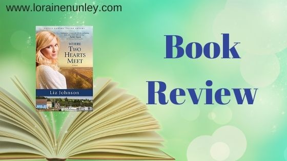 Book Review: Where Two Hearts Meet by Liz Johnson