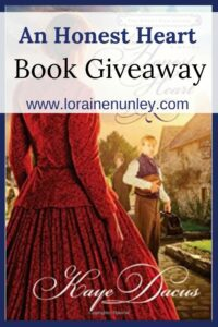 Giveaway at Loraine Nunley's website: An Honest Heart by Kaye Dacus #bookgiveaway