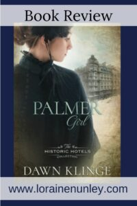 Palmer Girl by Dawn Klinge | Book Review by Loraine Nunley #bookreview