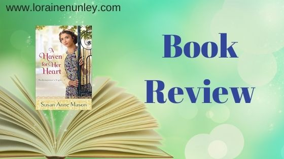 Book Review: A Haven for Her Heart by Susan Anne Mason