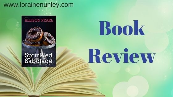 Book Review: Sprinkled With Sabotage by Allison Pearl (Plus Giveaway)