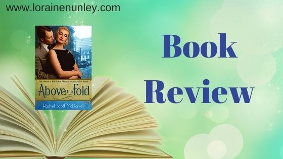 Book Review: Above the Fold by Rachel Scott McDaniel