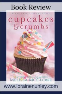 Cupcakes and Crumbs by Melissa McClone | Book Review by Loraine Nunley #bookreview