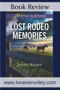 Lost Rodeo Memories by Jenna Night | Book review by Loraine Nunley #bookreview