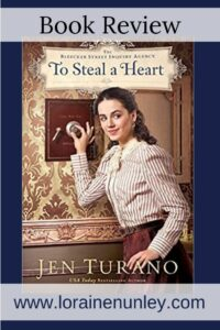 To Steal a Heart by Jen Turano | Book Review by Loraine Nunley #bookreview