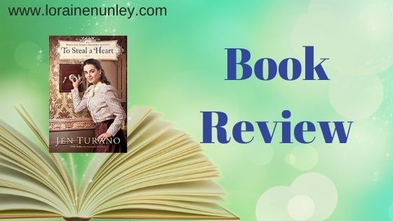 Book Review: To Steal a Heart by Jen Turano