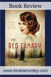 The Red Canary by Rachel Scott McDaniel | Book review by Loraine Nunley #bookreview