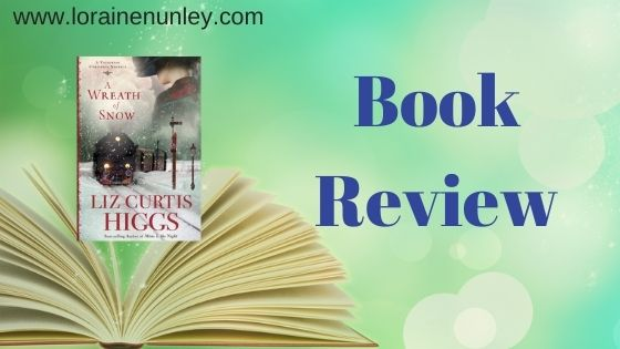 Book Review: A Wreath of Snow by Liz Curtis Higgs