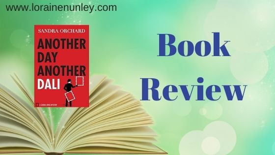 Book Review: Another Day Another Dali by Sandra Orchard