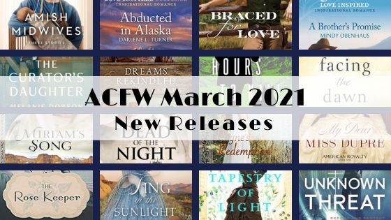 March 2021 New Releases from ACFW Authors