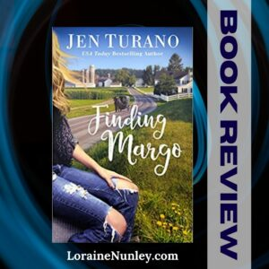 Finding Margo by Jen Turano | Book Review by Loraine Nunley #bookreview