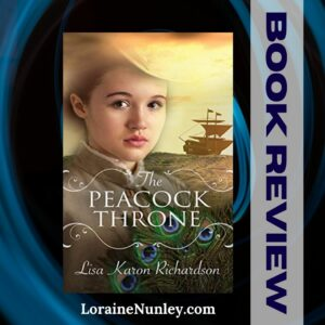 The Peacock Throne by Lisa Karon Richardson | Book Review by Loraine Nunley #bookreview