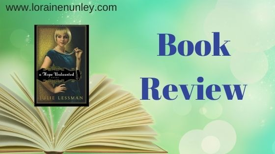 Book Review: A Hope Undaunted by Julie Lessman