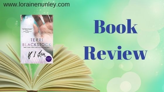 Book Review: If I Live by Terri Blackstock