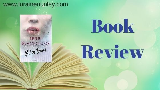 Book Review: If I'm Found by Terri Blackstock