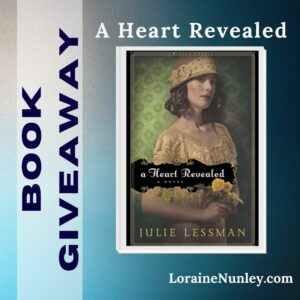 Giveaway at Loraine Nunley's website: A Heart Revealed by Julie Lessman #bookgiveaway