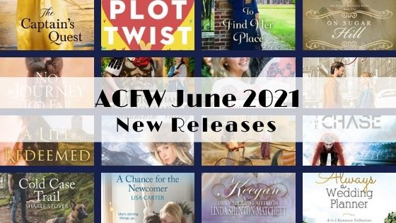 June 2021 New Releases from ACFW Authors