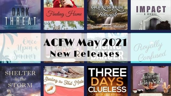 May 2021 New Releases from ACFW Authors
