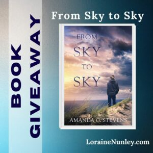 Giveaway at Loraine Nunley's website: From Sky to Sky by Amanda G Stevens #bookgiveaway