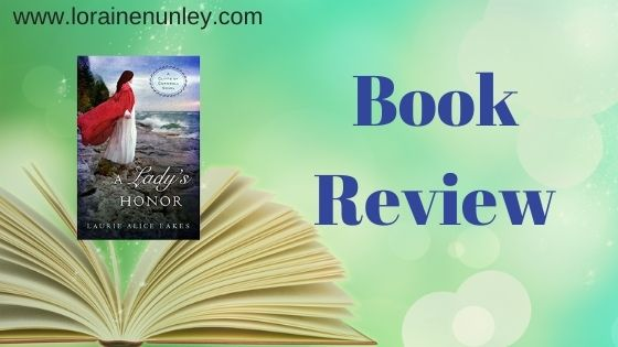 Book Review: A Lady's Honor by Laurie Alice Eakes
